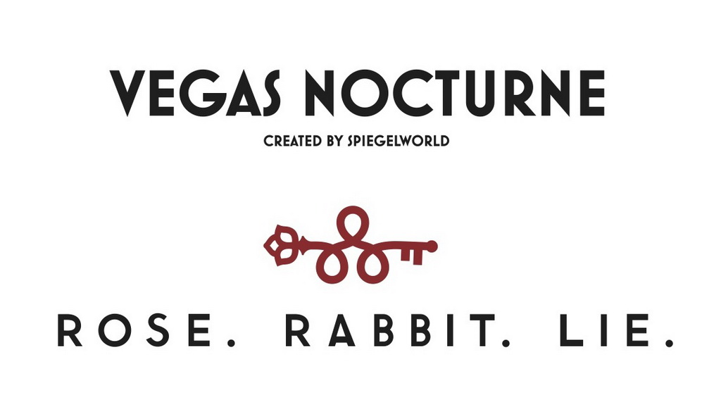 Vegas Nocturne at Rose. Rabbit. Lie.