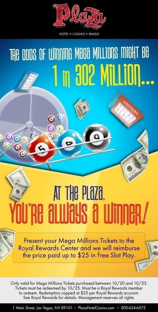 Plaza Hotel & Casino Mega Millions Ticket Redemption – Free