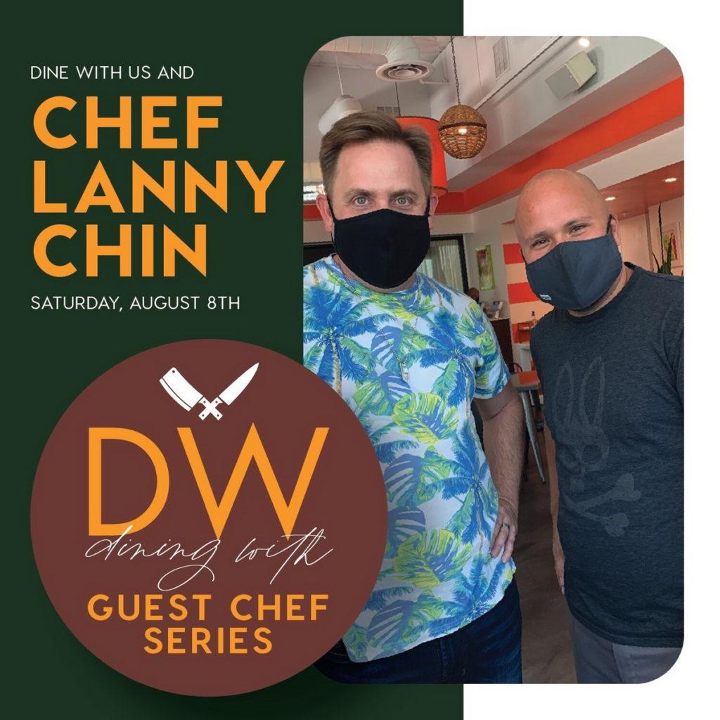 DW Bistro - Chef Lanny Chin