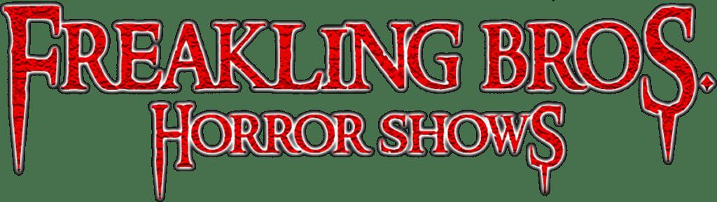 Freakling Bros. Horror Shows