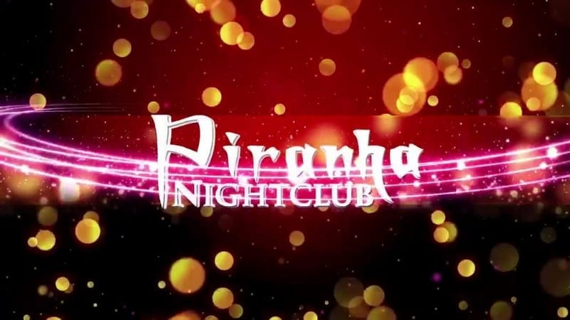 Piranha-Nightclub