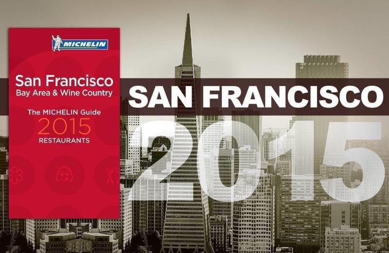 MICHELIN Guide San Francisco 2015