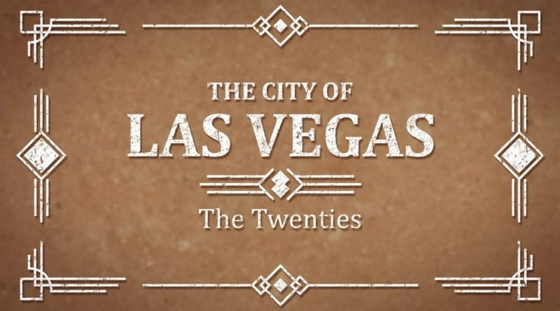 The City of Las Vegas, The Twenties