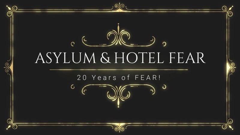 ASYLUM & HOTEL FEAR - 20 Years of Fear