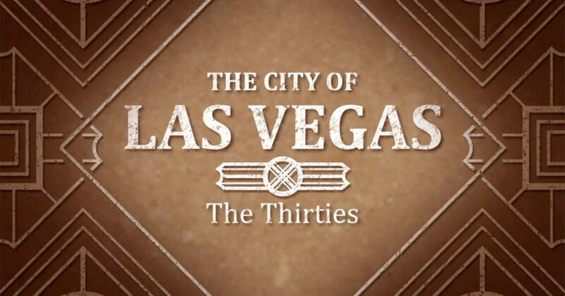 The City of Las Vegas, The Thirties